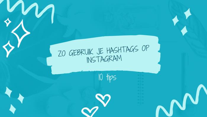 hashtags op instagram gebruiken